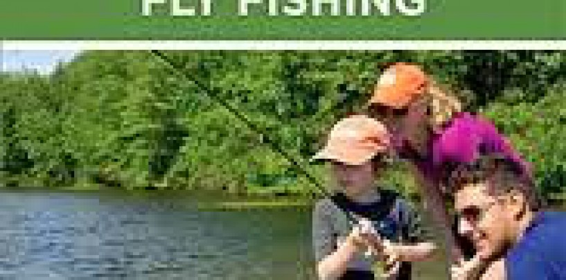 A Book Review: The Orvis Guide to Family Friendly Fly Fishing By Tom Rosenbauer